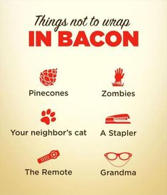 things not to wrap bacon in funny picture - Dump A Day Funny Images, Funny Pictures, Bacon Pictures, Funny Pics, Bacon Funny, Bacon Bacon, Bacon Memes, Canned Bacon, Bacon Fest