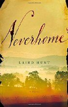 Neverhome: A Novel by Laird Hunt