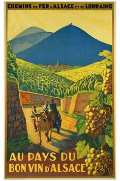 Au Pays du Bon Vin d Alsace 1930 France - Vintage Poster Reproductions. This vertical French travel poster features a cow pulling a cart with 2 people through a vineyard with bunches of grapes at sunset. Retro Poster, Vintage Travel Posters, Vintage Advertisements, Vintage Ads, Wein Poster, Railway Posters, Kunst Poster, Poster Prints, Art Prints