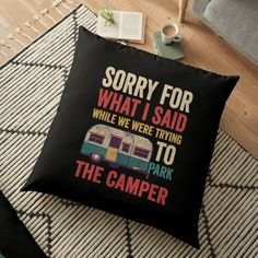 Sorry For What I Said While Parking The Camper RV Can Cooler T-Shirt • Millions of unique designs by independent artists. Find your thing. Beach Camping Tips, Backyard Camping, Camping Places, Diy Camping, Camping With Kids, Camping Ideas, Tent Camping, Outdoor Camping, Camping Gadgets
