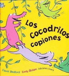 Los cocodrilos copiones/ The Copy Crocs