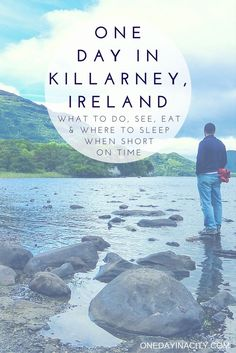 A travel guide on how to spend one day in Killarney, Ireland, with tips on what to see, do, and eat, plus where to sleep and what to pack.