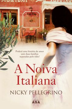 A Noiva Italiana, Nicky Pellegrino