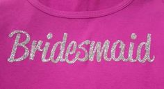 Bridesmaid pink custom rhinestone bling shirt. Make your engagement and wedding custom with Bling N Ink.