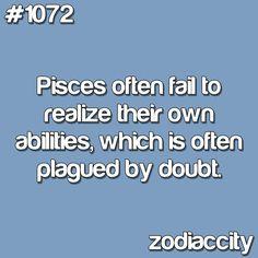 true! Pisces