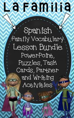 Lots of resources for teaching Spanish family vocabulary.