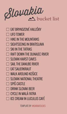 Slovakia - bucket list TEMPLATE🖤