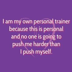 So true!! No one can do this for me! ♀️