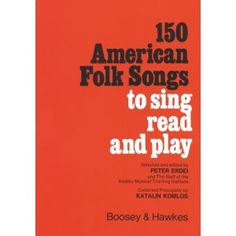 150 American Folk Songs ( M, B & R Music Classroom Books & Materials Song Collections All Songs, Songs To Sing, Kids Songs, American Folk Songs, Music Classroom, Classroom Resources, Classroom Ideas, Music Activities, Elementary Music