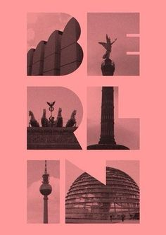 Bauhaus Archiv / Bradenburger Tor / Alexander Platz Tv Tower photographical typography . geometrical . photo crop font . Berlin