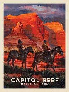 Anderson Design Group – The Kai Carpenter Collection – Capitol Reef National Park by Horseback Carlsbad Caverns National Park, Crater Lake National Park, Capitol Reef National Park, Grand Canyon National Park, American National Parks, National Parks Map, Vintage National Park Posters, Utah, Vintage Travel Posters