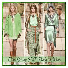 """""""Etro Spring 2017 Greenery"""" by yours-styling-best-friend ❤ liked on Polyvore featuring Etro"""