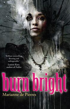Burn Bright (Night Creatures #1)  by Marianne de Pierres