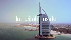 Jumeirah offers 360-degree online interactive tour of luxury hotels