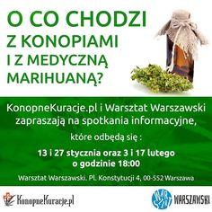O co chodzi z konopiami i z medyczną marihuana ?  KonopneKuracje.pl i Warsztat Warszawski zapraszają na spotkania informacyjne, które odbędą się : 3 i 7 lutego o godzinie 18.  Warsztat Warszawski, Pl. Konstytucji 4, Warszawa  Zapraszamy  #cbd #olejkicbd #olejekcbd #olejcbd #konopie #konopnekuracje #konsultacje #zdrowie #warszawa