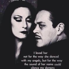 Christopher Poindexter quote. I just adore Morticia and Gomez!
