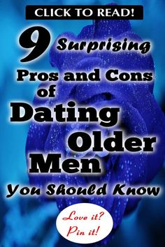 9 Surprising Pros and Cons of Dating Older Men Age Difference Relationship, Relationship Advice, Relationships, 30 Year Old Man, 30 Years Old, Dating An Older Man, Older Men, Bad Marriage, Strong Marriage