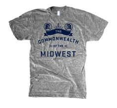 Commonwealth of the Midwest Tee by The Social Dept. $25