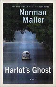Harlot's Ghost: A Novel: Norman Mailer: 9780345379658: Amazon.com: Books