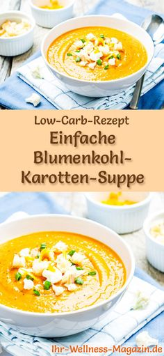 Einfache Low Carb Blumenkohl-Karotten-Suppe - gesundes, schnelles Rezept Low-carb recipe for cauliflower and carrot soup: low in carbohydrates, reduced in calories and healthy. A simple, quick soup recipe, perfect for losing weight carb Rezepte Quick Soup Recipes, Quick And Easy Soup, Quick Healthy Meals, Healthy Soup, Low Carb Recipes, Vegetarian Recipes, Carrot Soup, Cauliflower Recipes, Cauliflower Salad