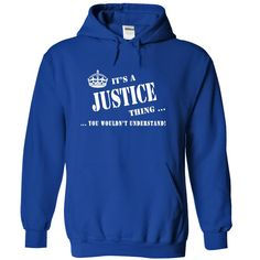Its a JUSTICE Thing, You Wouldnt Understand!