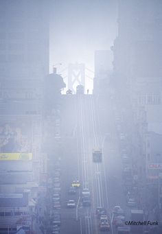 California Street In Fog With Bay Bridge In The Background,  San Francisco By Mitchell Funk   www.mitchellfunk.com