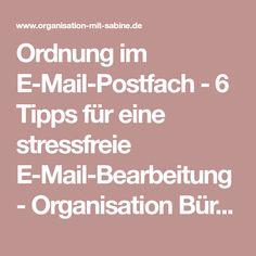 Ordnung im E-Mail-Postfach - 6 Tipps für eine stressfreie E-Mail-Bearbeitung - Organisation Büro, Haushalt organisieren, Rezepte Thermomix