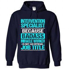 INTERVENTION-SPECIALIST - BADASS T-SHIRTS, HOODIES, SWEATSHIRT (35.99$ ==► Shopping Now)