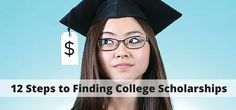 12 Steps to Finding College Scholarships