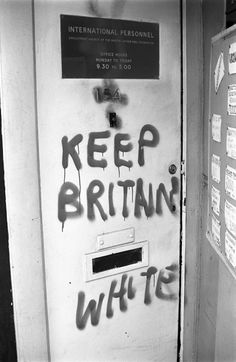 Lost Legacy of the British Black Panthers /  Racist graffiti at an office in Balham, London. 1972 / Photos: Neil Kenlock