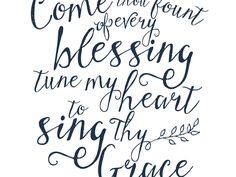 Come Thou Fount Printables - Google Drive