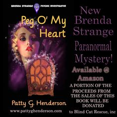 Peg o' My Heart by Patty G. Henderson (pre-publication review copy provided by the author) In Peg o' My Heart, the newest addition to the Brenda Strange Supernatural Mysteries by Patty …
