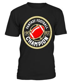 6652096de Fantasy Football Champion Funny Draft Party Champ T Shirt