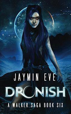 Dronish (A Walker Saga Book 6), http://www.amazon.com/dp/B00UGS84BS/ref=cm_sw_r_pi_awdm_ymopvb1KAMMZR