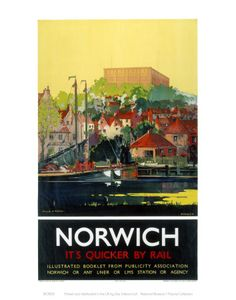 Postcard Railway Poster Norwich It's Quicker By Rail Posters Uk, Railway Posters, Train Posters, Japanese Travel, British Travel, National Railway Museum, Tourism Poster, Yellow Sky, Poster Size Prints