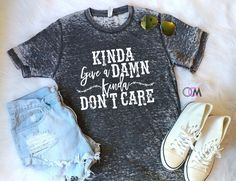 Kinda Don't Give a Damn Kinda Don't Care, Country Concert Shirt, Dustin Lynch Concert Shirt, Country Girl Shirts,Country Roads Shirt by 1OneCraftyMomma on Etsy