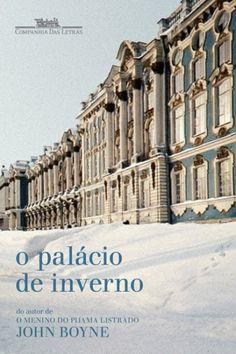 Download O Palacio de Inverno - John Boyne  em ePUB mobi e pdf