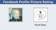 Check my results of Facebook Profile Picture Rating Facebook Fun App by clicking Visit Site button