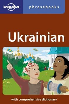 Ukrainian Phrasebook by Marco Publisher: Lonely Planet; 3 Blg edition (April 1, 2008). Publication Date: April 1, 2008. Series: Phrasebook. Packed with phrases on everything from bargaining at a rynok to hiking and eating out, this book will spice up your Ukrainian adventure. Whether bathing in culture or the Black Sea, speak the language and make your experiences un...