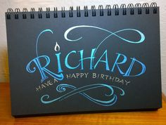 Joanne Fink hand-lettered this birthday message on Strathmore ArtAgain paper using Sakura's metallic gelly-roll pens.