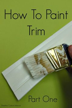 How To Paint Trim from NewtonCustomInteriors.com