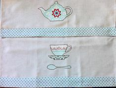 Tea Time Kitchen Appliqué: Old-Fashioned Tea Towels in a Modern Mode