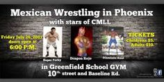 Mexican Wrestling in Phoenix with Stars of CMLL
