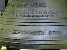 September 11 2001 Memorial Bell in the churchyard of Saint Paul's Church across the street from former site of WTC.