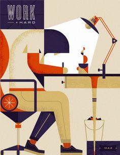 WORK HARD - Illustrations by Martin Azambuja