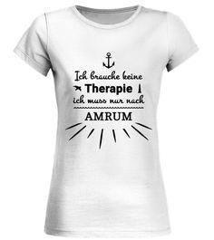 # AMRUM T-Shirt .  ! LIMITIERTE AUFLAGE - NICHT IM HANDEL ERHÄLTLICH !Dieses Produkt können Sie in verschiedenen Farben und Modellen kaufen.Deine Vorteile:  Druck erfolgt in Europa Spare Versandkosten, indem du mit deinen Freunden zusammen bestellst Nutze die Größentabelle (unten)und finde ganz schnell deine Größe heraus Sichere Bezahlung über: