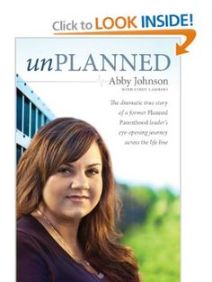 Unplanned: The Dramatic True Story of a Former Planned Parenthood Leaders Eye-Opening Journey across the Life Line (Focus on the Family Books): Abby Johnson, Cindy Lambert