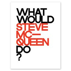 My design inspiration: WHAT WOULD STEVE DO? on Fab.