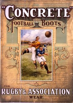 Concrete Football and Rugby Boot Advert from 1911