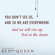 Quote from #RedQueen by Victoria Aveyard